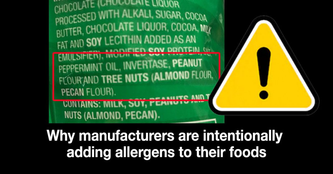 Why Manufacturers are Intentionally Adding Allergens to Foods